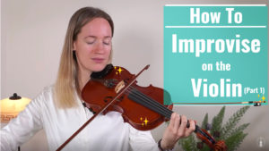 how to improvise on the violin for beginners - lesson 1