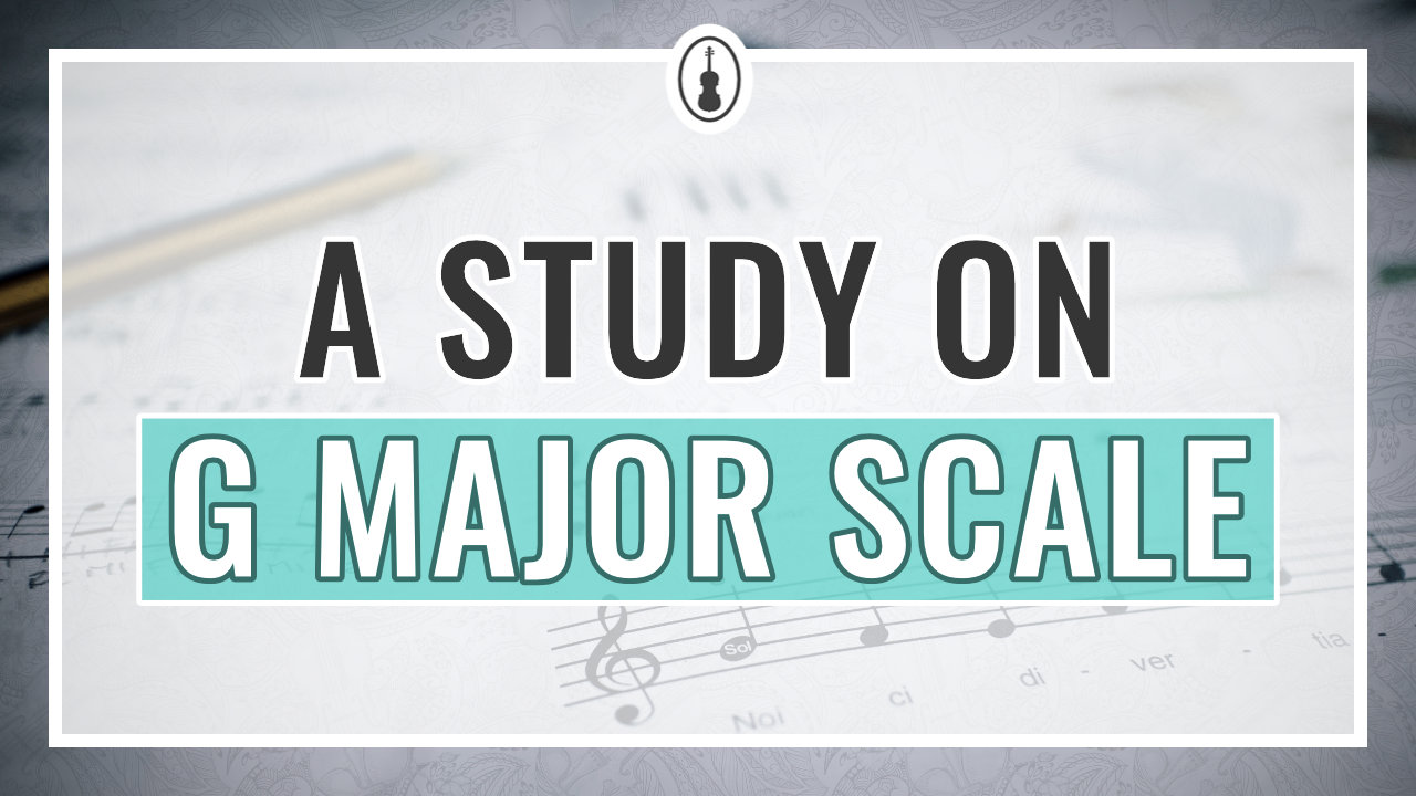 A Study on Violin G Major Scale