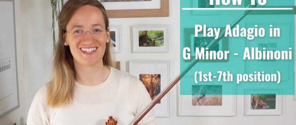Violin Tutorial Lesson Advanced - Adagio Albinoni - Violin Lesson
