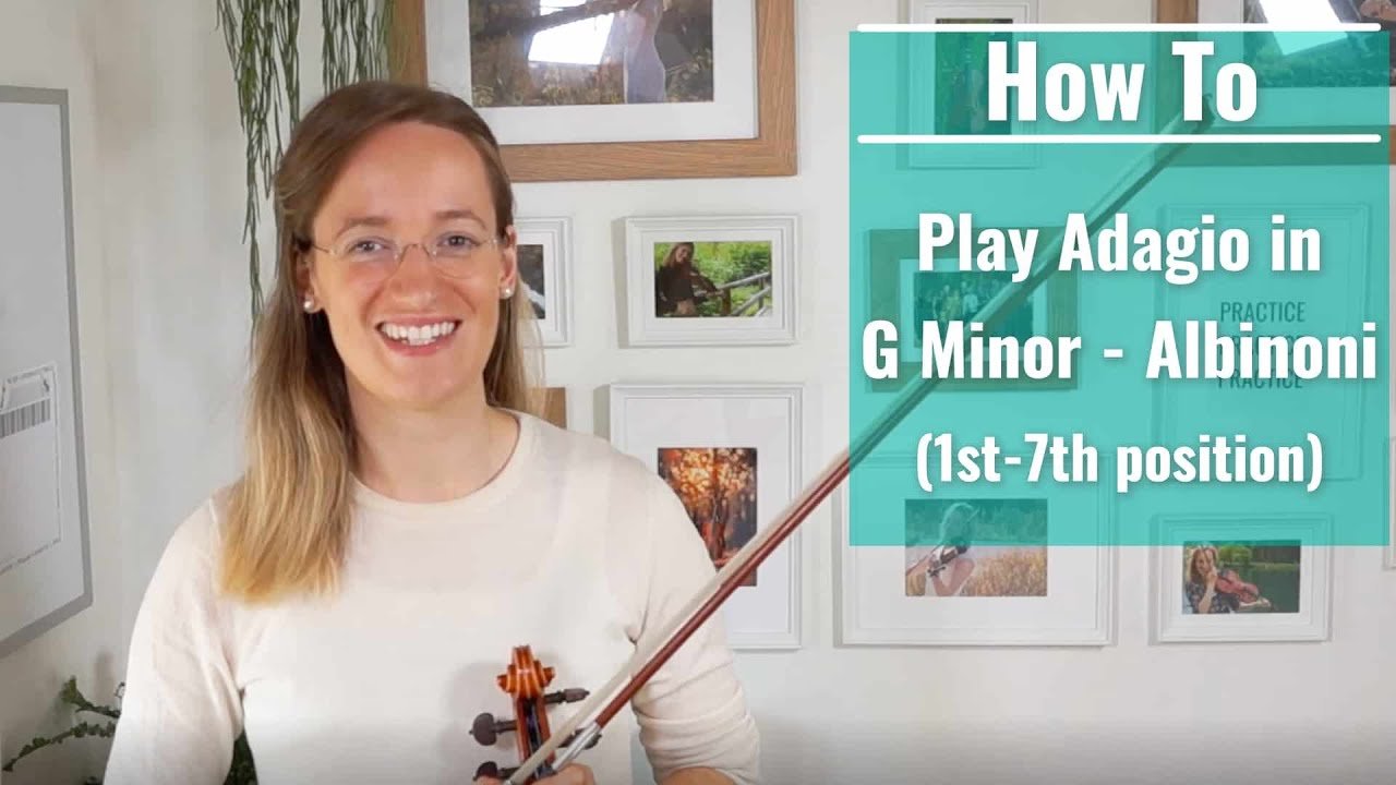 Adagio in G Minor – Albinoni – Violin Tutorial Lesson Advanced