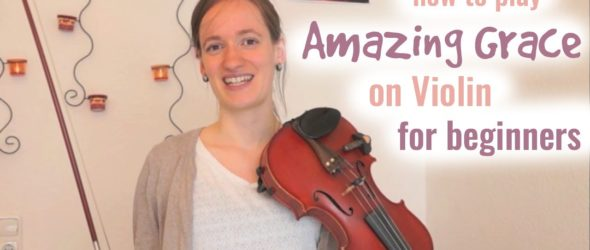 Amazing Grace (how to play) - Violin Lesson