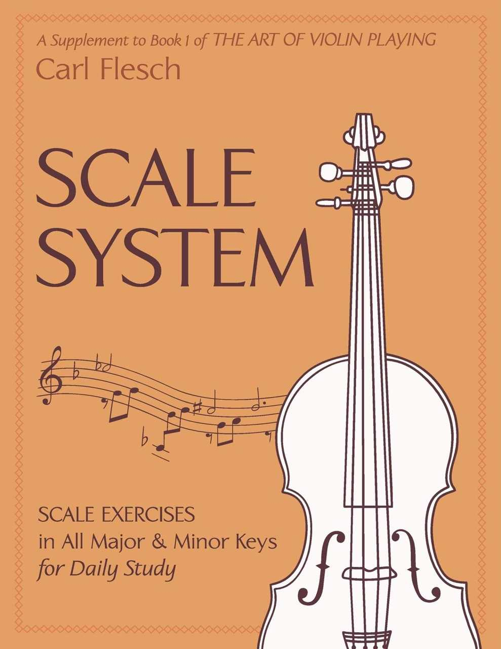 Best Violin Books - Scale System Exercises in All Major and Minor Keys for Daily Study by Carl Flesch