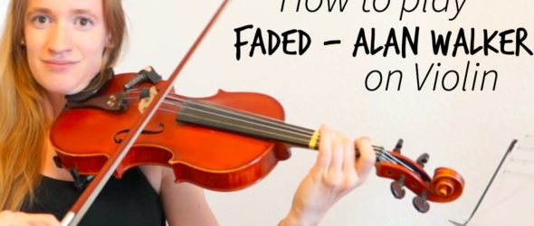 Faded - Alan Walker (how to play) - Violin Lesson