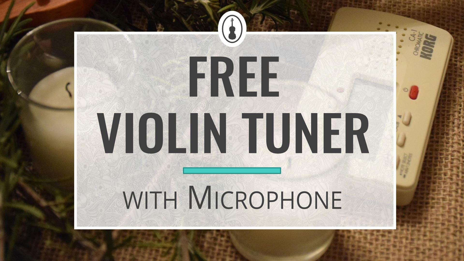 Free Chromatic Online Violin Tuner (1)