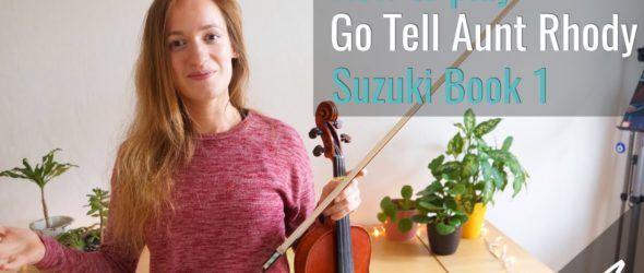 Go Tell Aunt Rhody - Suzuki Violin Book 1