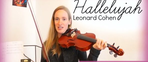 Hallelujah - Leonard Cohen (how to play) - Violin Lesson