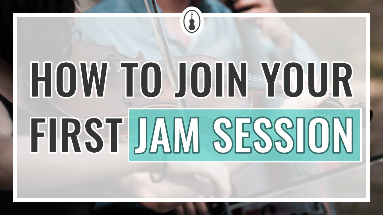 How to Join Your First Violin Jam Session
