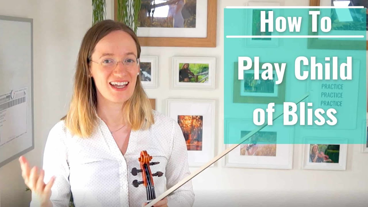 How to Play Child of Bliss