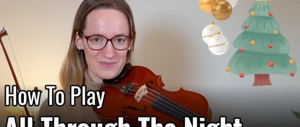 How to play All Through The Night - Violin Lesson