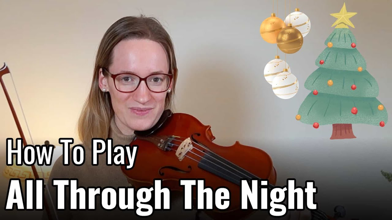 How to play All Through The Night – Violin Lesson