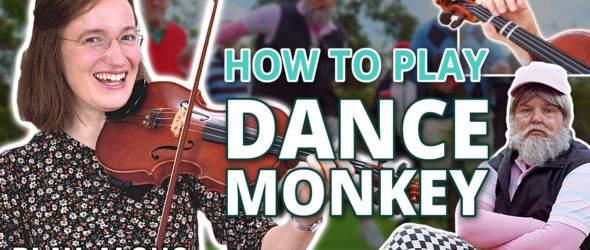 How to play Dance Monkey - Play-Along Violin Tutorial