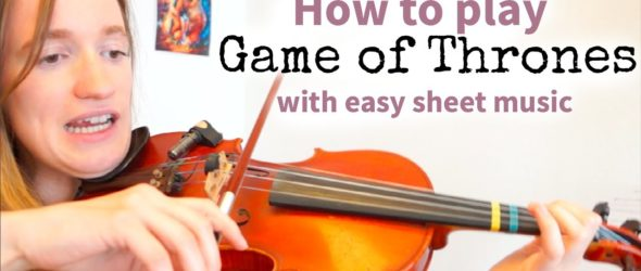 How to play Game of Thrones (Easy Version) - Violin Lesson