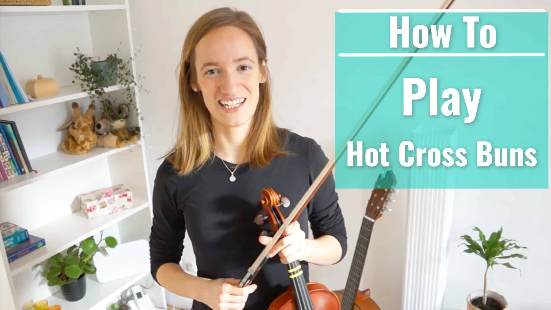 How to play Hot Cross Buns
