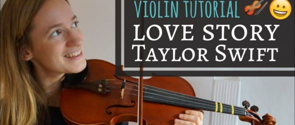 Violin Lesson - How to play Love Story - Taylor Swift