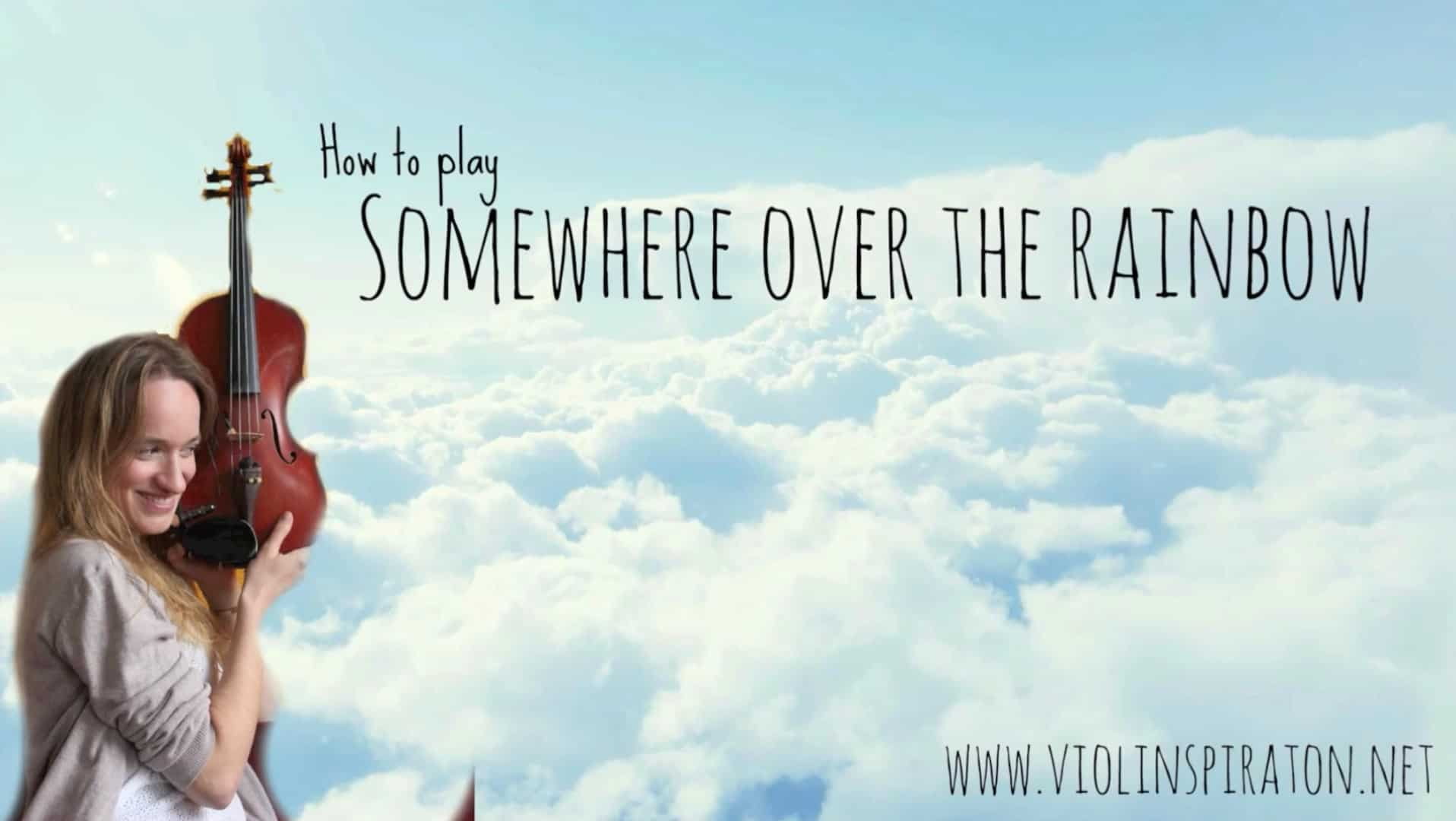How to play Somewhere over the Rainbow – The Wizard of Oz