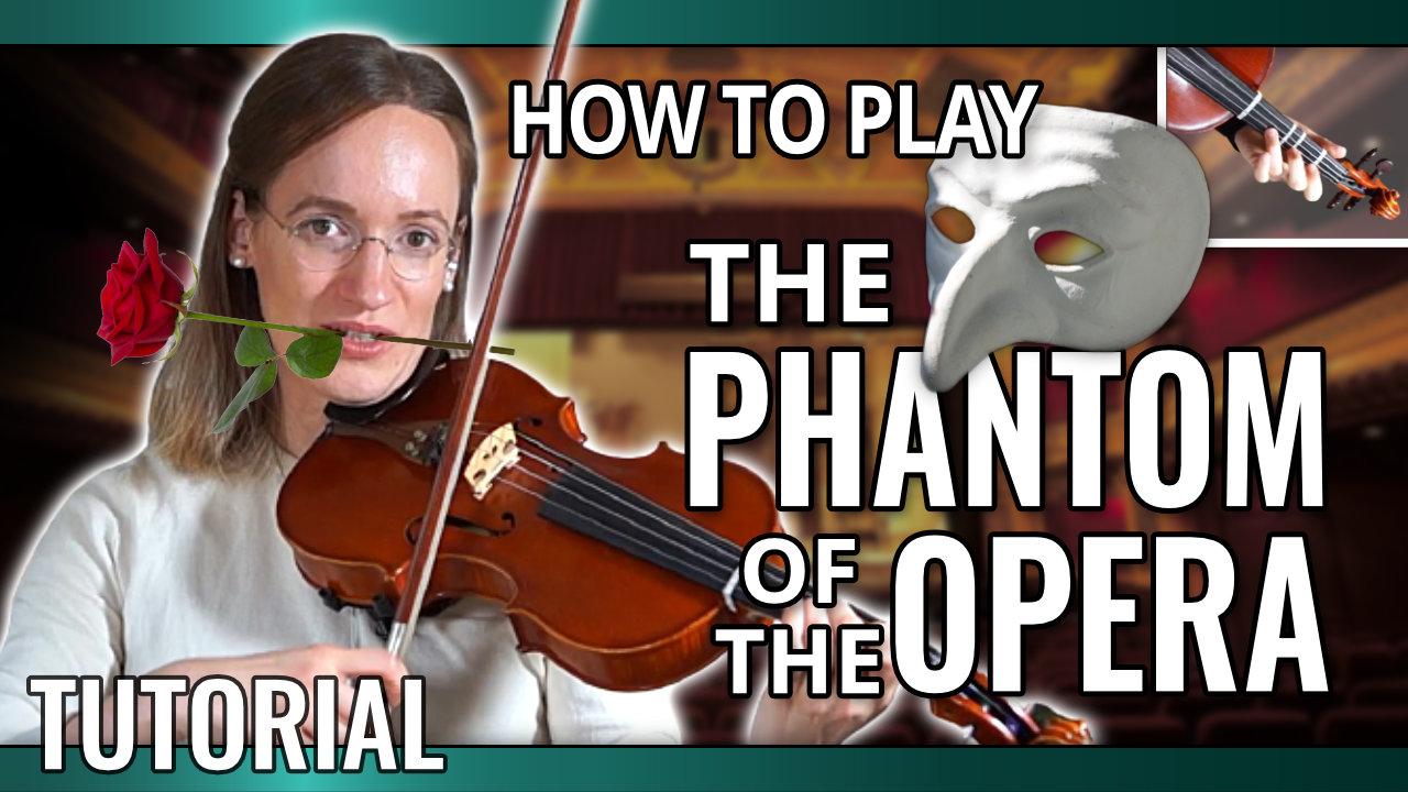 How to play The Phantom of The Opera – Violin Tutorial