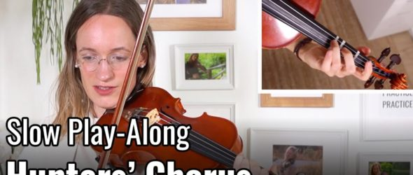 Violin Lesson - Hunters' Chorus - Suzuki Violin Book 2
