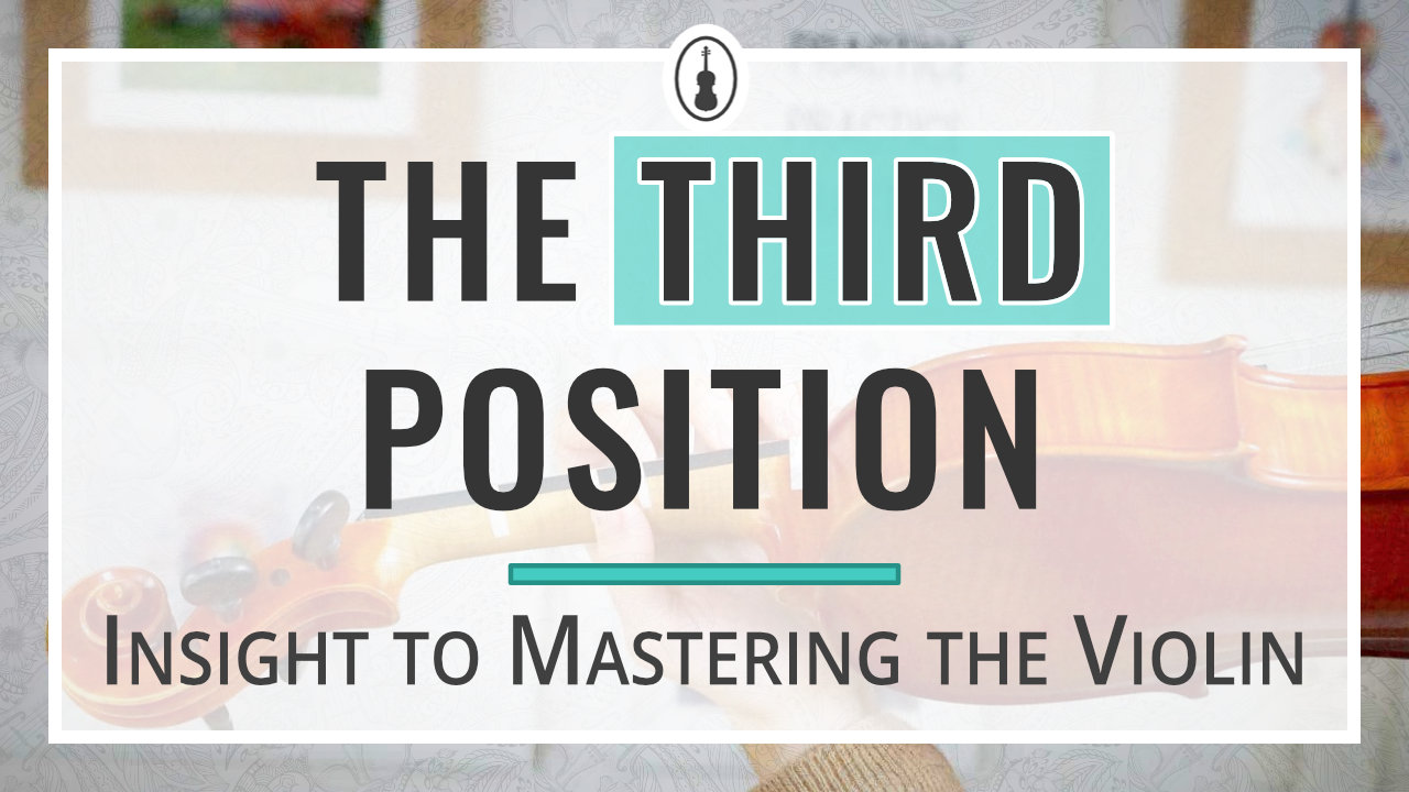 Insight to Mastering the Violin The Third Position – thumbnail