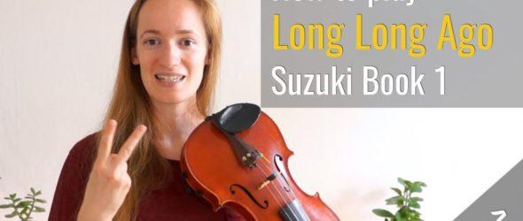 Long Long Ago - Suzuki Violin Book 1