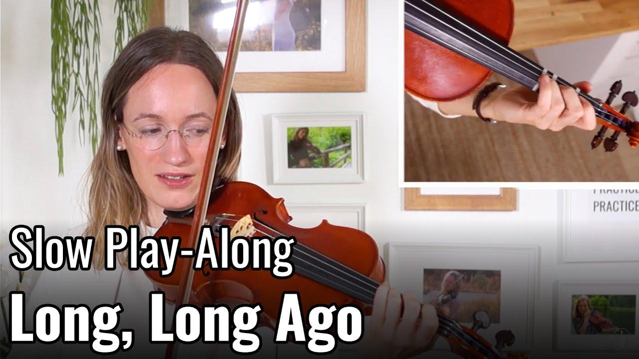 Long, Long Ago – Suzuki Violin Book 2