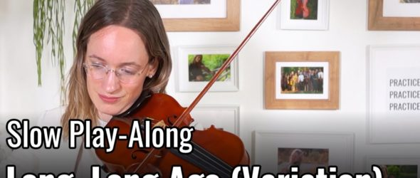 Violin Lesson - Long, Long Ago (Variation) - Suzuki Violin Book 2