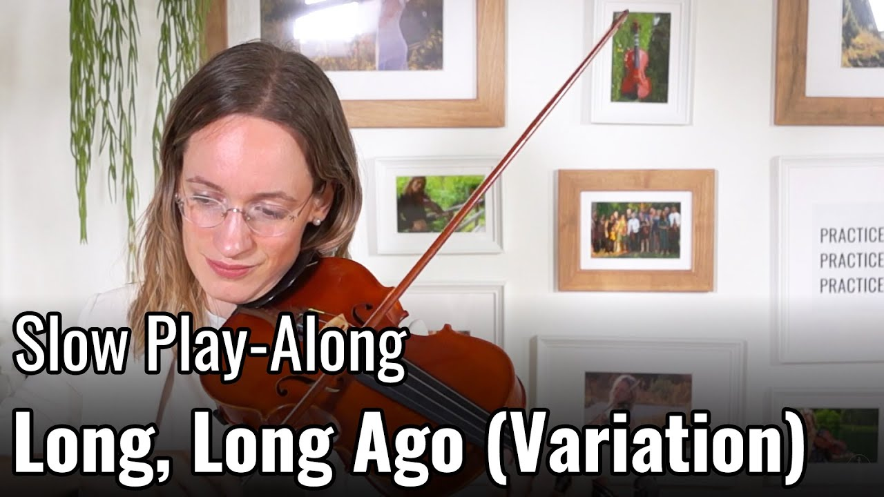 Violin Lesson – Long, Long Ago (Variation) – Suzuki Violin Book 2