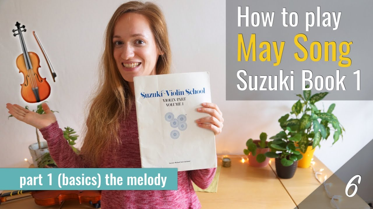 May Song – Suzuki Violin Book 1