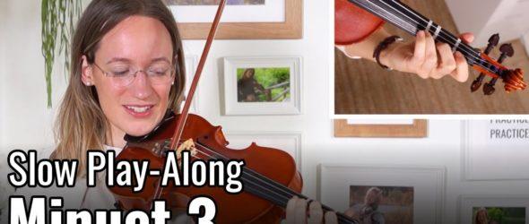 Minuet 3 - J. S. Bach - Suzuki Violin Book 1