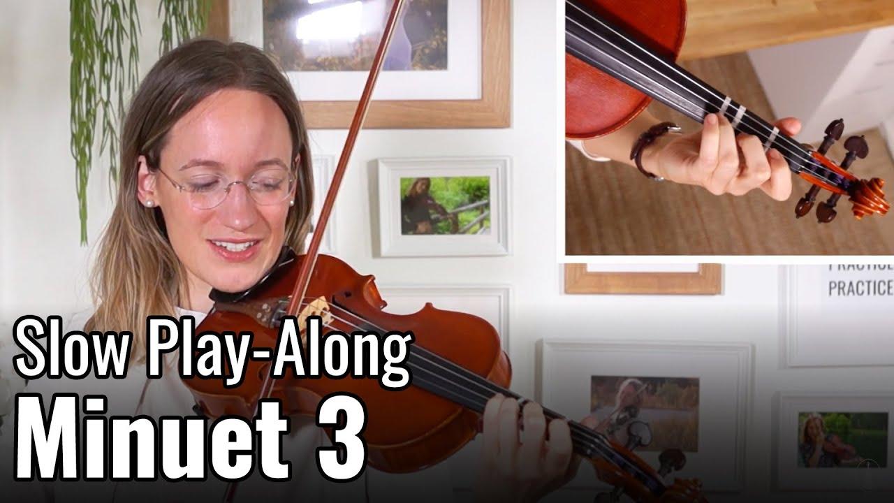 Minuet 3 – J. S. Bach – Suzuki Violin Book 1