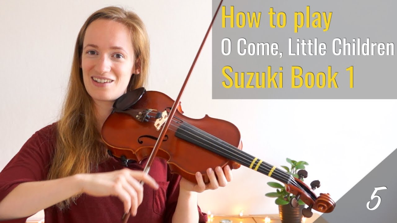 O Come, Little Children – Suzuki Violin Book 1
