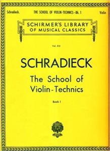 SCHRADIECK The School of Violin Technics - Book 1 - Exercises for Promoting Dexterity