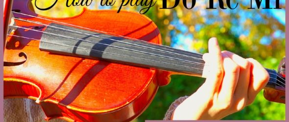 Sound of Music || Do Re Mi (how to play)