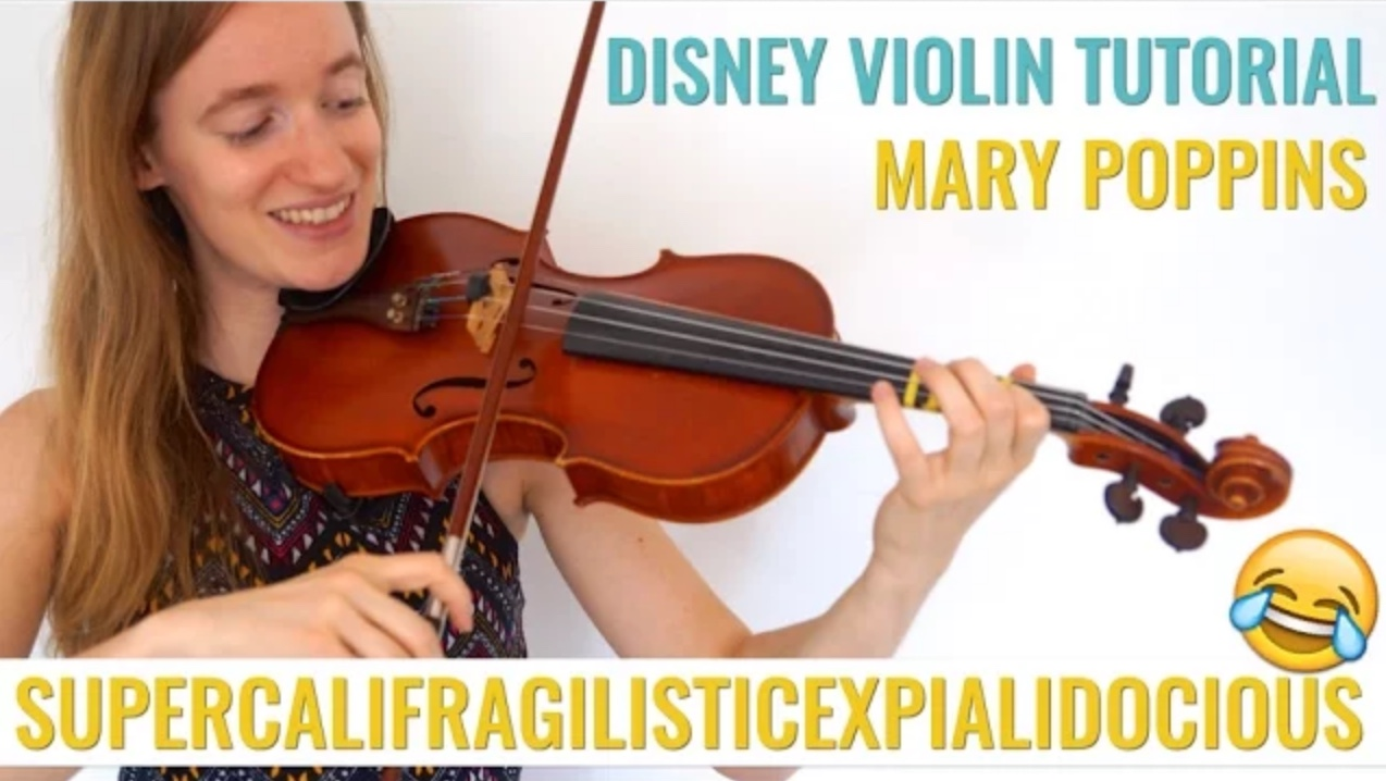 Supercalifragilisticexpialidocious – Mary Poppins – Violin Lesson
