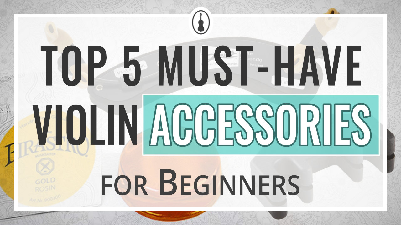 Top 5 Must-Have Violin Accessories for Beginners – thumbnail