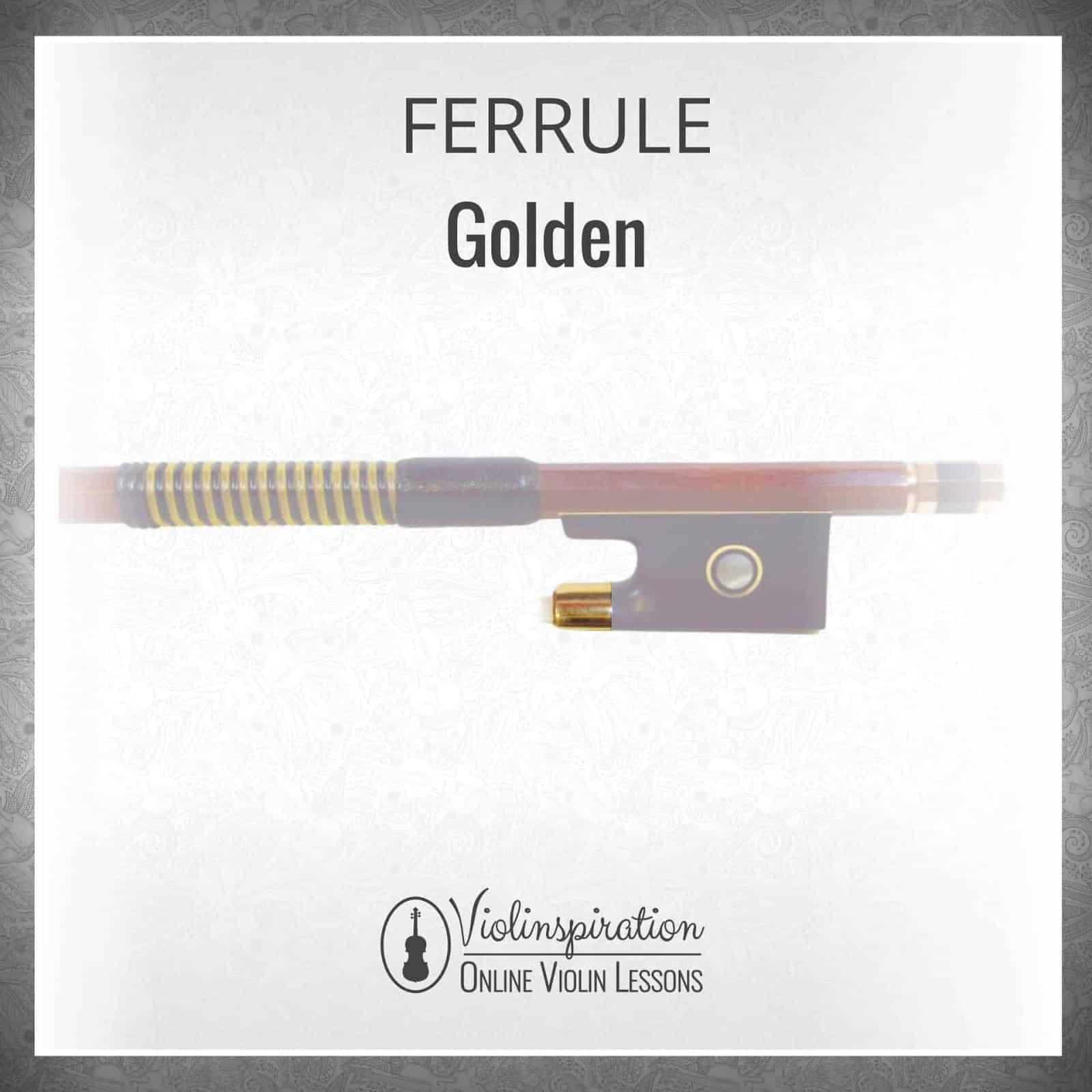 Violin Bow Materials - Golden Ferrule