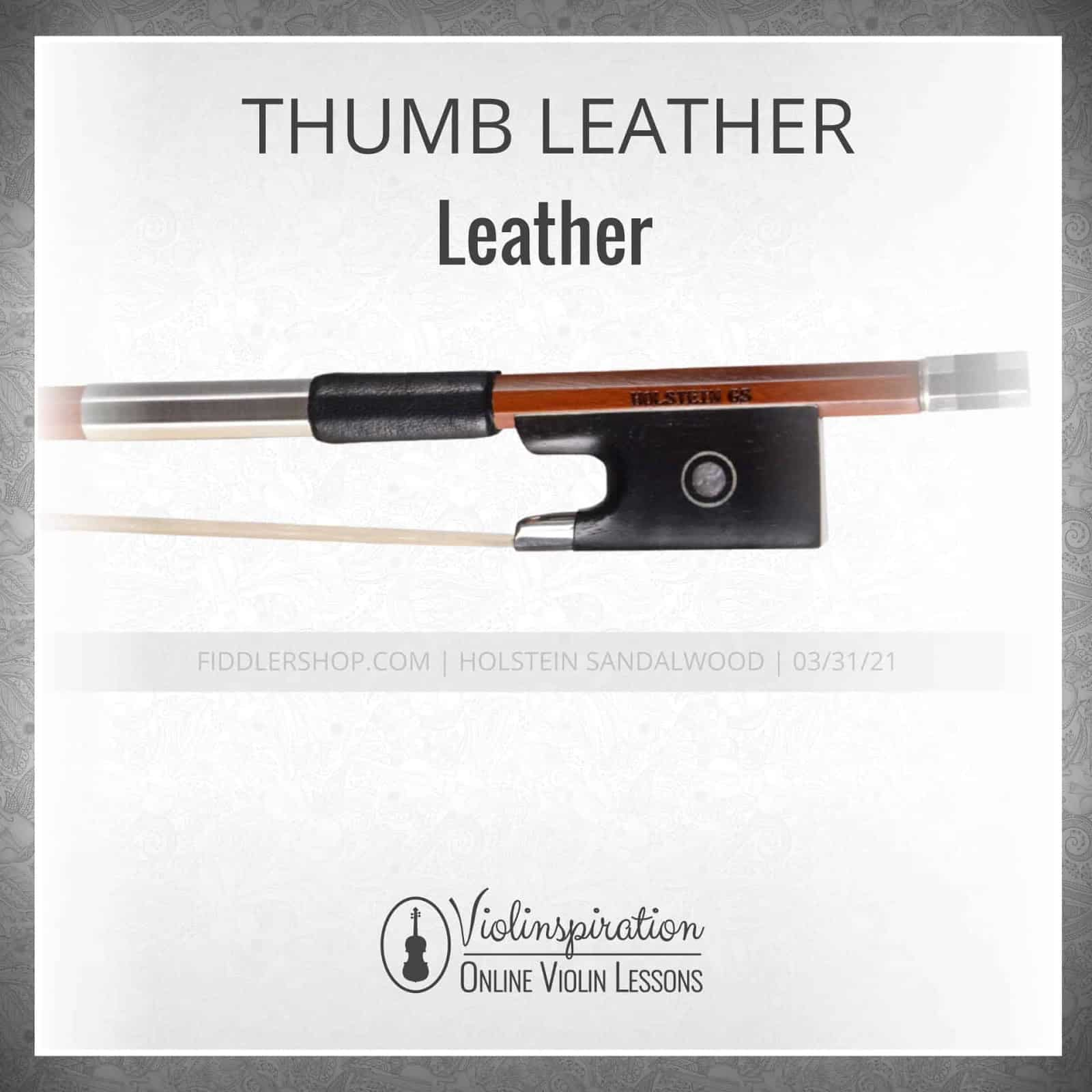 Violin Bow Materials - Thumb Leather - Leather