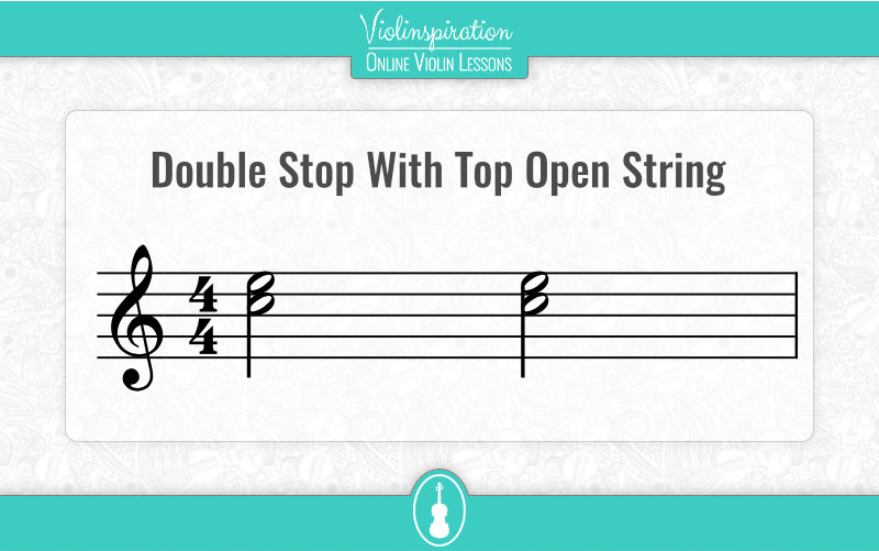 Violin Double Stops - Top Open String