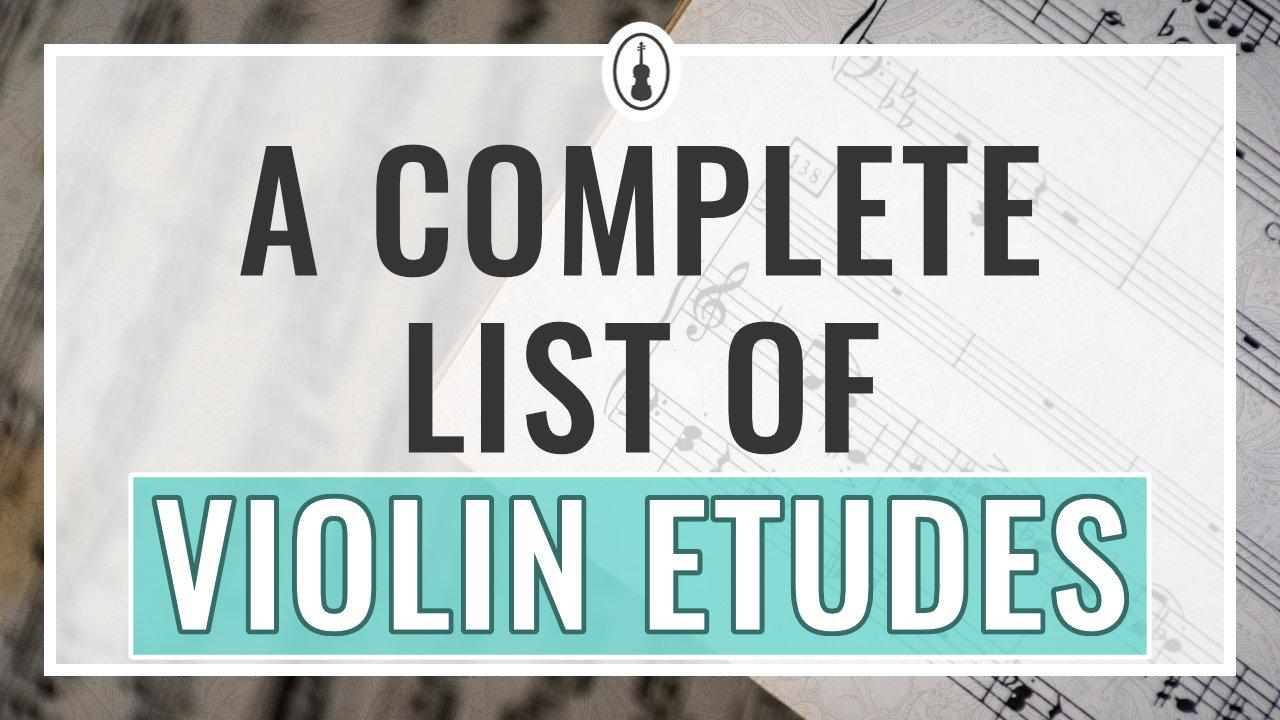 Violin Etudes – A Complete List