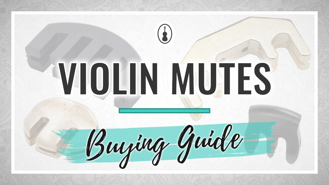 Violin Mutes Buying Guide