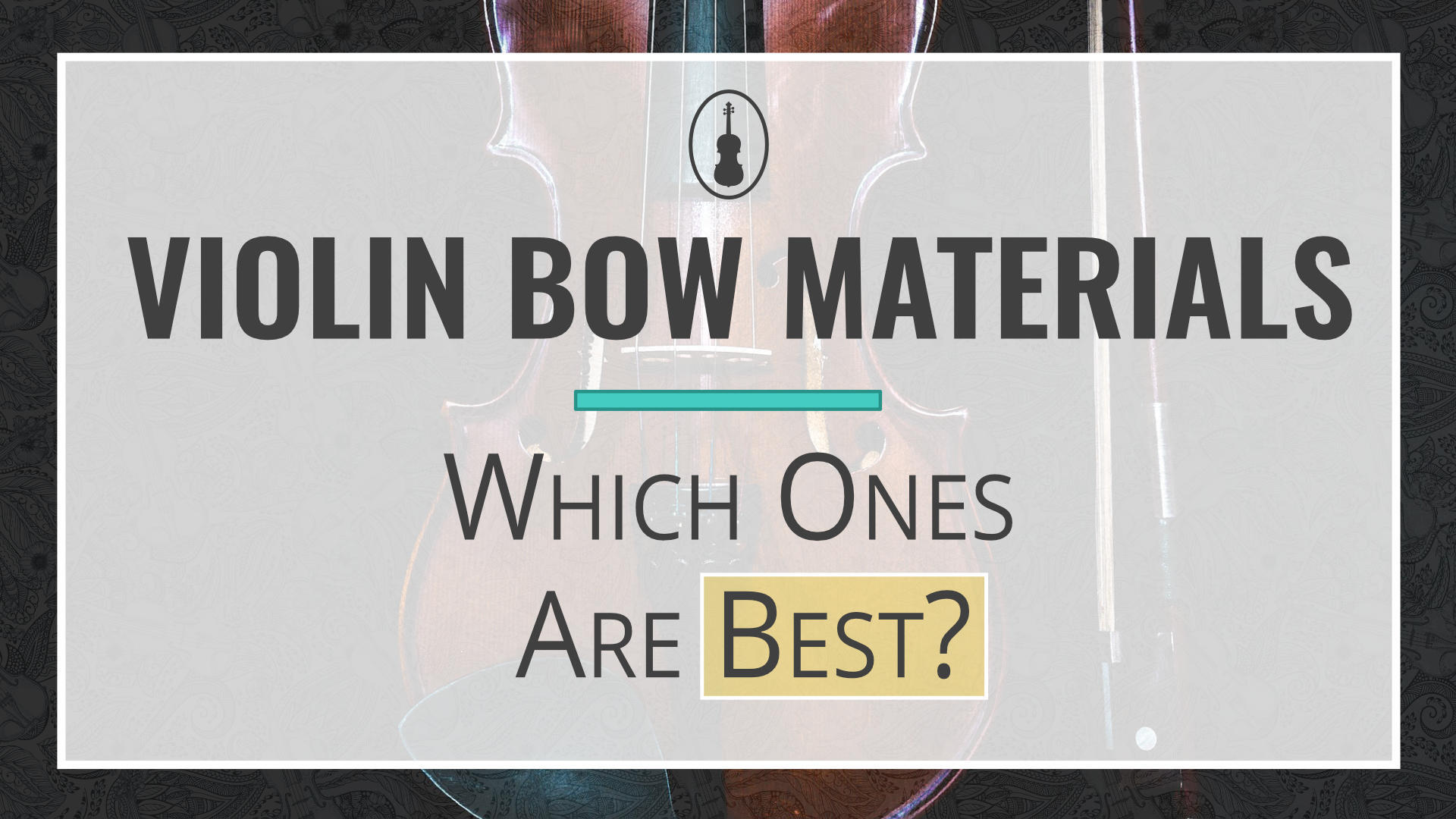 Which-violin-bow-material-is-best-thumbnail