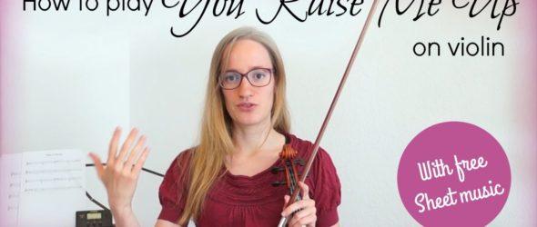 You Raise Me Up – Rolf Løvland - Violin Lesson